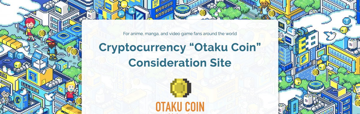 Otaku Coin is the Cryptocurrency for Japanese Pop Culture Enthusiasts