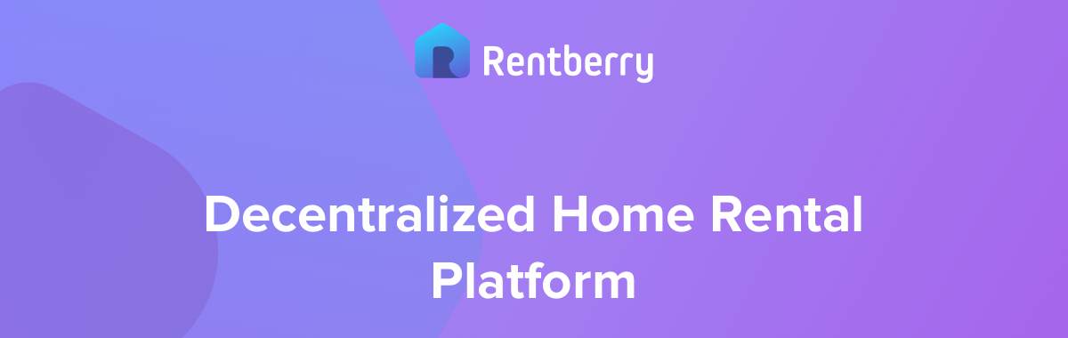 Decentralized Home Rental With Rentberry